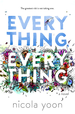 Everything, Everything by Nicola Yoon book cover
