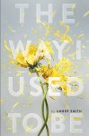 The Way I Used to Be by Amber Smith cover