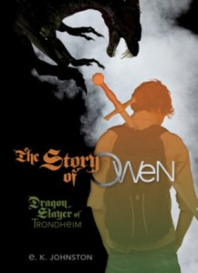 The Story of Owen by E.K. Johnston book cover