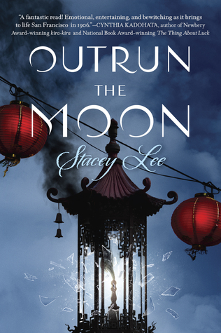 Outrun the Moon by Stacey Lee   Review