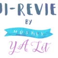 mini-reviews mostly ya lit banner