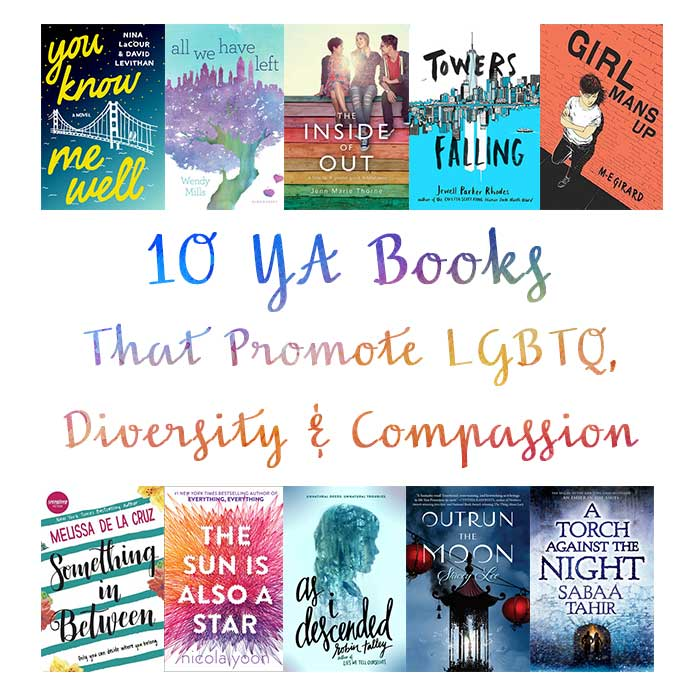 10 YA Books That Promote LGBTQ, Diversity & Compassion | Top Ten Tuesday