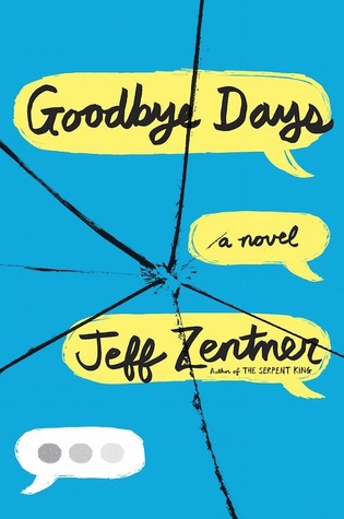 Waiting on Wednesday: Goodbye Days by Jeff Zentner