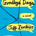 Goodbye Days by Jeff Zentner book cover