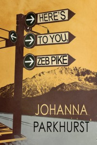 heres-to-you-zeb-pike-johanna-parkhurst-book-cover