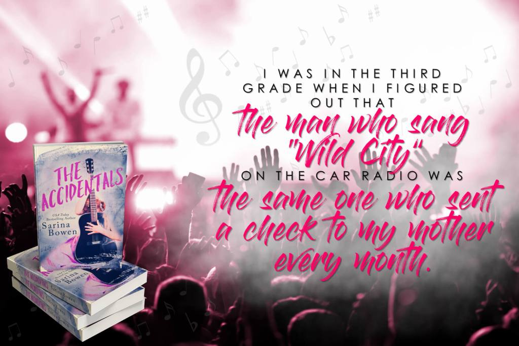 Sarina Bowen The Accidentals banner quote father wild city