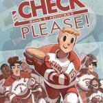Your New Comic Obsession: Check, Please! Book #1: #Hockey by Ngozi Ukazu | Review