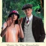 Colin Firth & Emma Stone in Woody Allen's MAGIC IN THE MOONLIGHT at THE NEON!