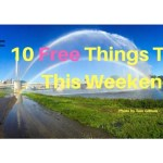 Top 10 FREE Events For This Weekend