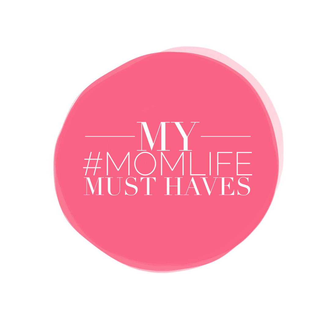 #momlife must haves