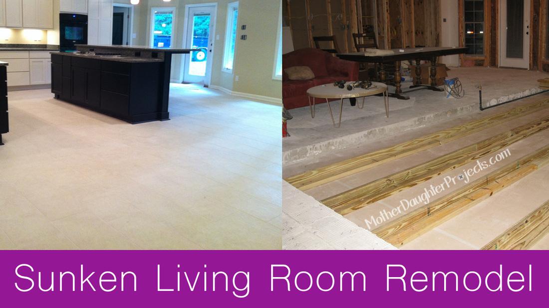 Sunken Living Room Remodel Mother Daughter Projects