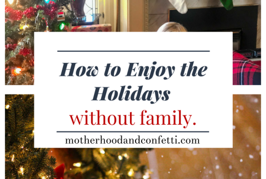 How to Enjoy the Holidays Without Family