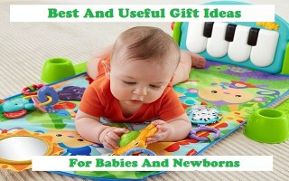 Gift Ideas For Babies And Newborns