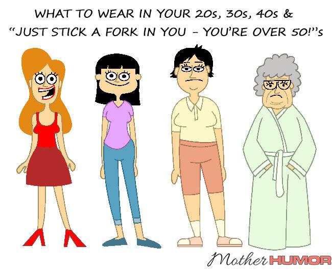 WHAT-TO-WEAR-IN-20S-30S-40S-MOTHERHUMOR