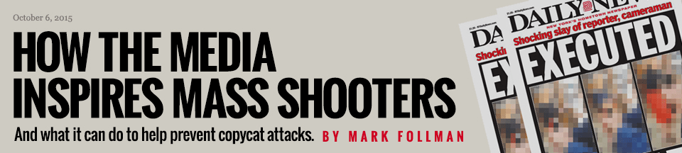 How the Media Inspires Mass Shooters