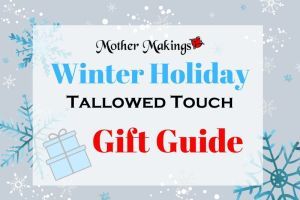 Winter Holiday Tallowed Touch Gift Guide ver. 1.0