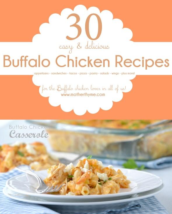 30 Buffalo Chicken Recipes - www.motherthyme.com