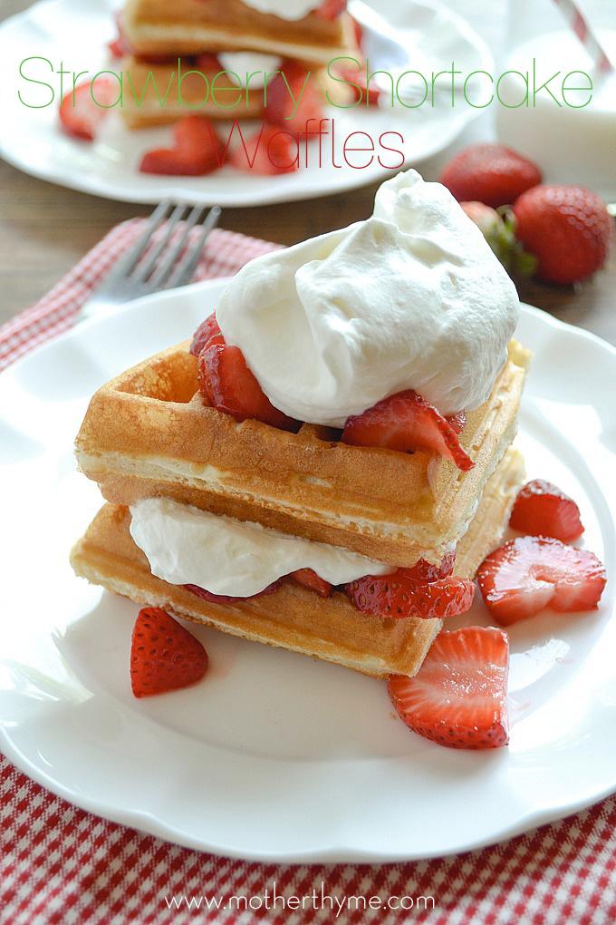Strawberry Shortcake Waffles   Mother Thyme