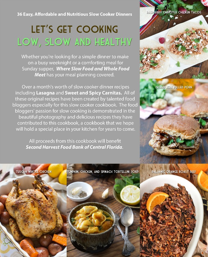 Where Slow Food and Whole Food Meet: healthy slow cooker dinners from our kitchens to yours