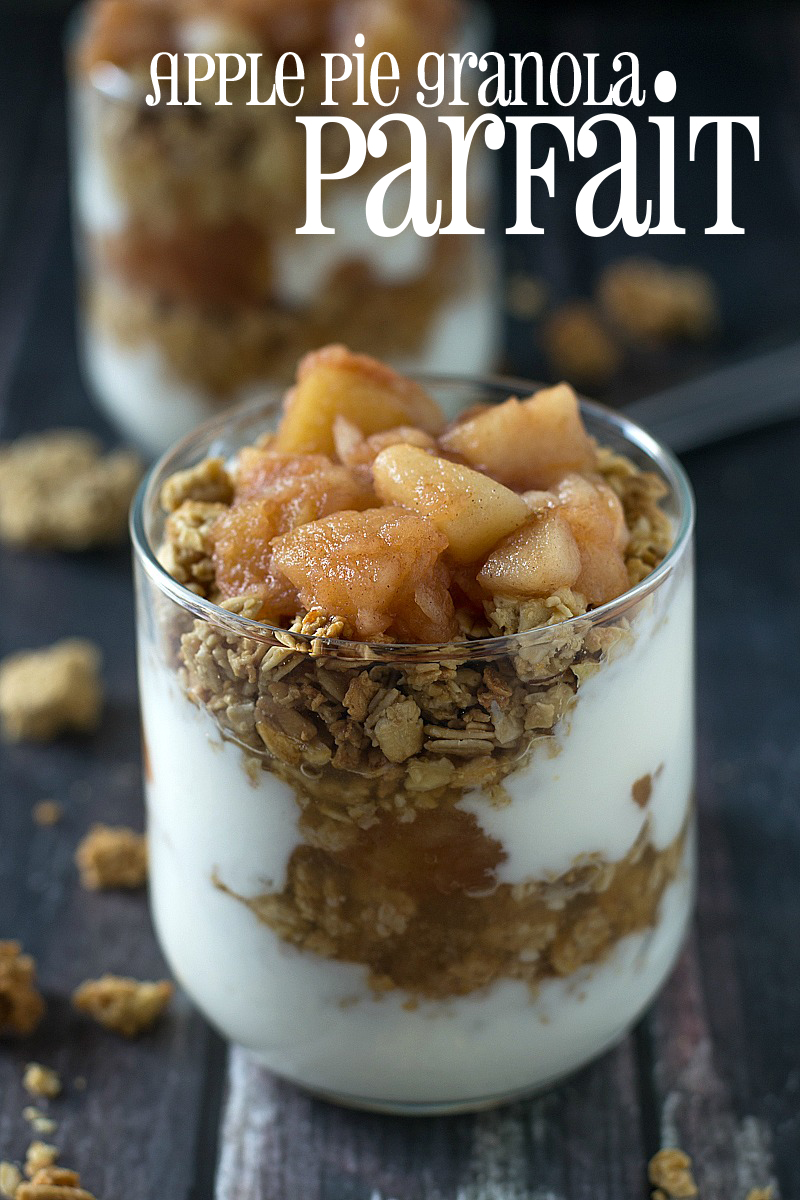 Start your day with an Apple Pie Granola Parfait - great for on the go or as an afternoon snack!