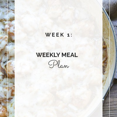 Weekly Meal Plan: Week 1