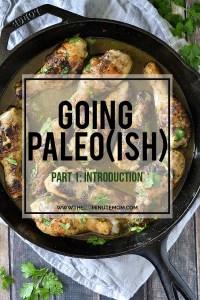 GOING PALEO(ISH)