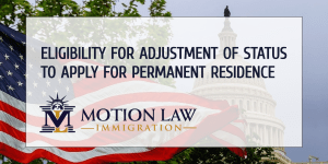 Adjustment of status for permanent residence eligibility