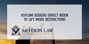 Asylum seekers urge the Biden administration to lift more restrictions