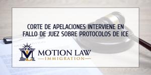 Corte de Apelaciones revierte orden de juez con respecto a protocolos de ICE