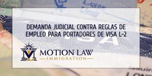 Demanda Judicial Pide Permitir a Portadores de Visa L-2 Trabajar