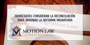 Demócratas proponen utilizar la reconciliación para promover la reforma migratoria