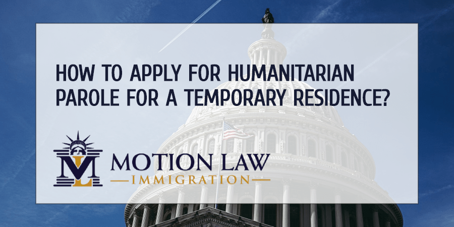 Apply for the humanitarian parole in the US