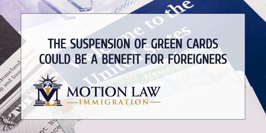 Suspension of Green Cards could be useful for foreign workers next fiscal year