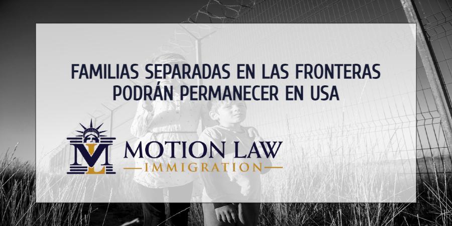 Familias separadas bajo administración de Trump pueden quedarse en USA