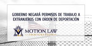 La nueva regla limita EADs para inmigrantes con orden de deportación