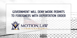 New rule limits EADs for immigrants with deportation orders