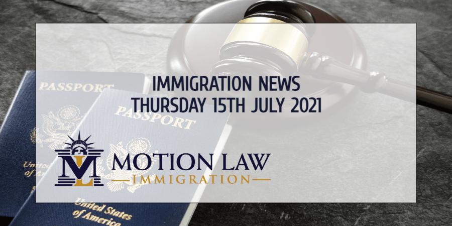 Immigration News Recap 15th July, 2021