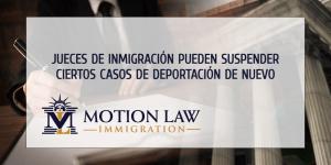 Jueces de inmigración pueden archivar ciertos casos de deportación de nuevo