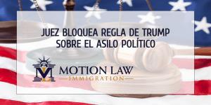Juez federal bloquea regla de Trump que afectaría a Centroamericanos que piden asilo político