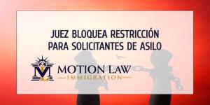Juez bloquea la restricción del gobierno de Trump sobre asilo político