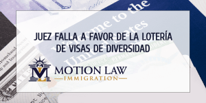 Juez ordena a gobierno de Trump emitir Tarjetas Verdes de lotería de visas de diversidad