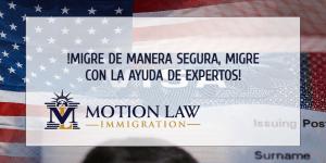 ¡Siga el consejo de expertos durante su viaje de inmigración!