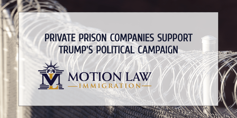 Private Prison Companies want Trump to win elections