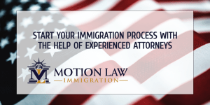 Motion Law - The best option for your immigration journey