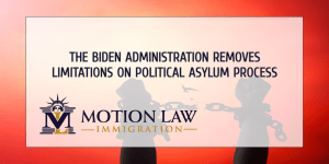 The Biden administration lifts restrictions the on political asylum process