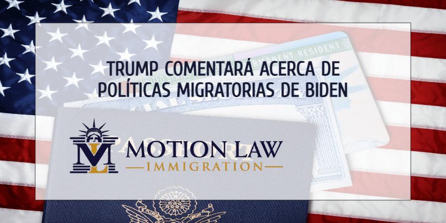Primera aparición pública después de abandonar el cargo: Trump comentará sobre la inmigración
