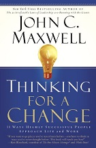 Thinking for a Change by John Maxwell