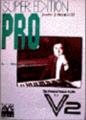 V2 「スーパー・エディションPRO」
