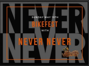 Bikefest with Never Never @ Woodstock Inn