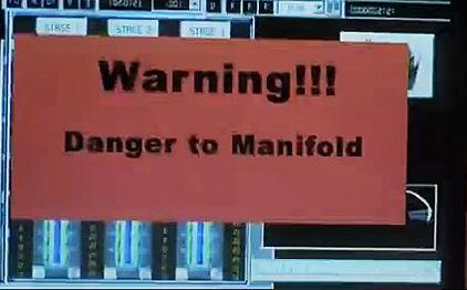 Danger to Manifold!
